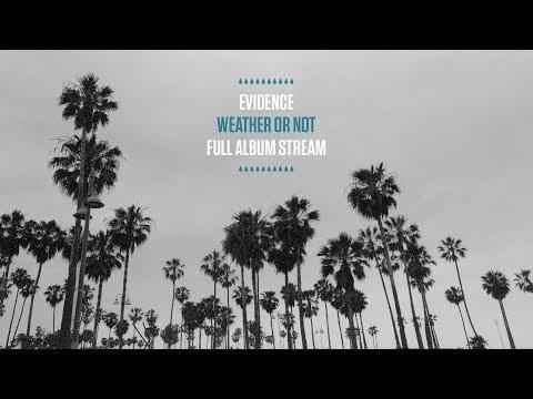 Evidence - Weather or Not (Full Album Stream)