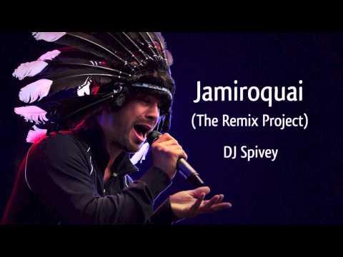 Jamiroquai (The Remix Project) (A Funk, Rare Groove, Acid Jazz, House Mix) by DJ Spivey
