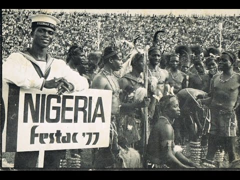 FESTAC'77 - the Second World Black and African Festival of Arts and Culture
