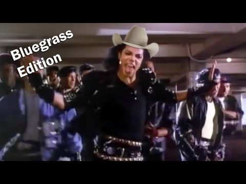 Bad (Michael Jackson) - Bluegrass Edition
