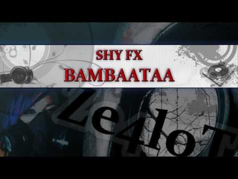 Shy FX - Bambaataa