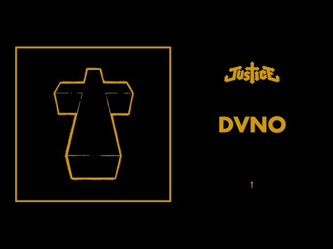 Justice - DVNO - † (Official Audio)