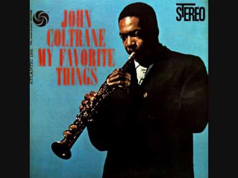 John Coltrane - My Favorite Things (1/2)