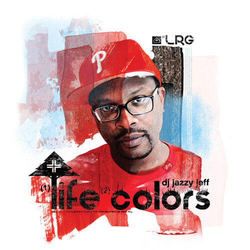 dj-jazzy-jeff-life-colours
