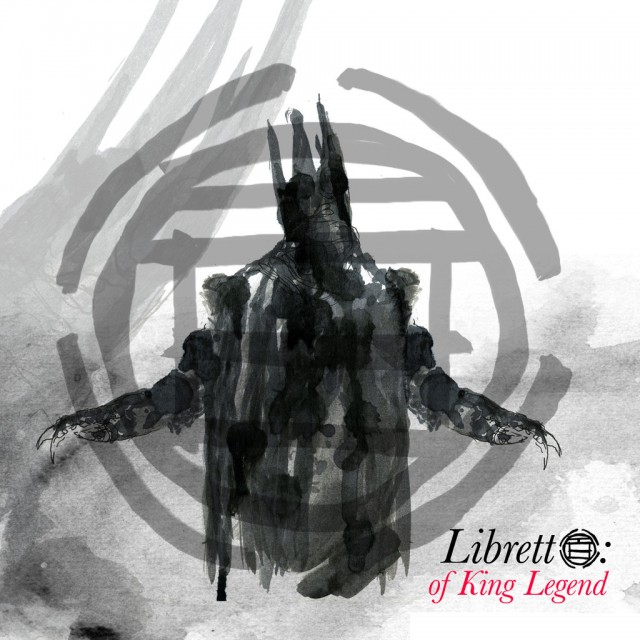 Black Opera - Libretto: Of King Legend