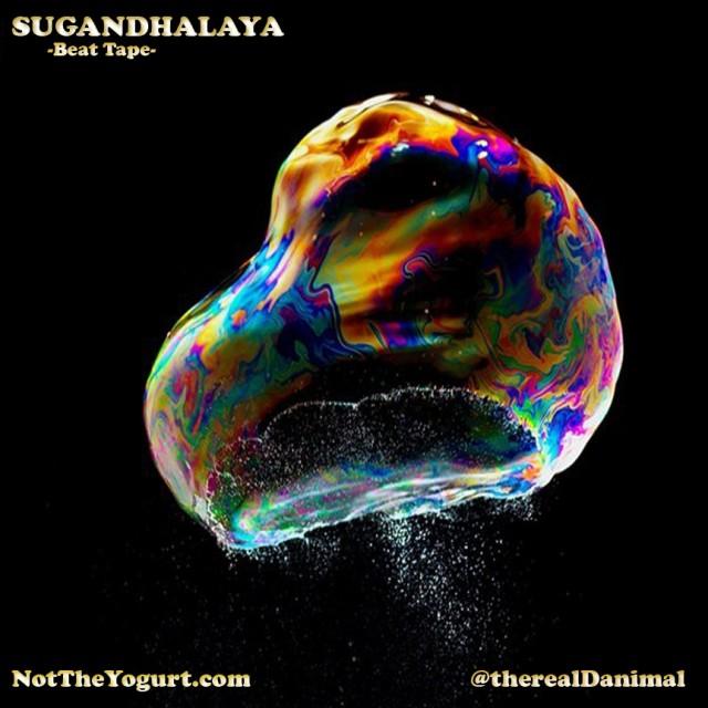 Danimal - SUGANDHALAYA: Beat Tape