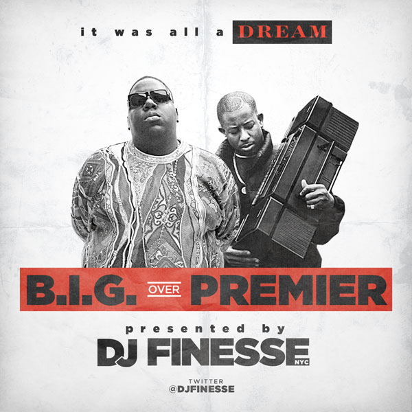 DJ_Finesse_BIG_Premier_Mix