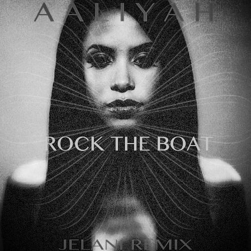 aaliyah-rock-the-boat-jelani-remix