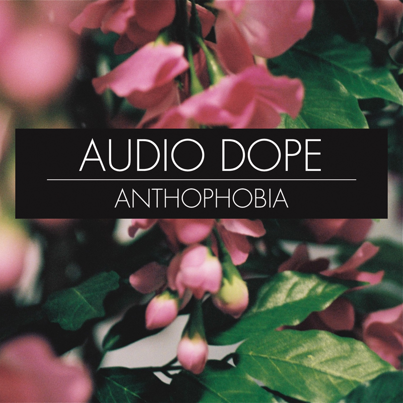audio-dope-anthophobia