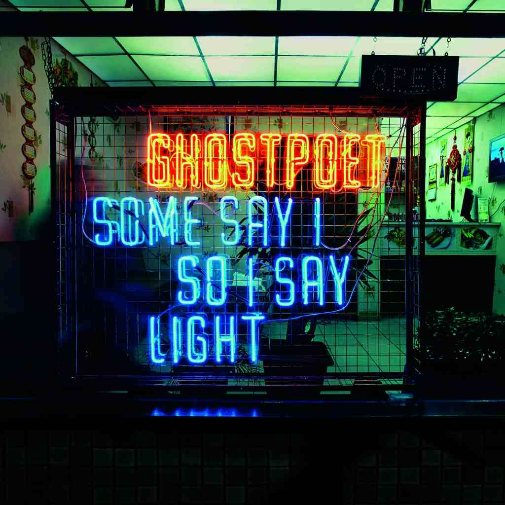 ghostpoet-some-say-i-so-i-say-light