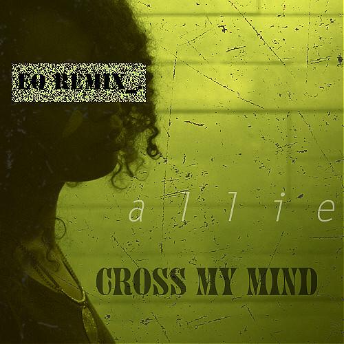 allie-cross-my-mind-elaquent-remix