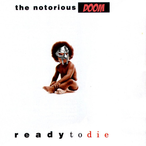 the-notorious-doom-ready-2-die-2-mf-doom-mix