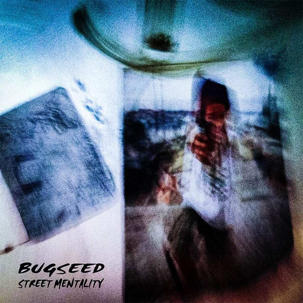bugseed-street-mentality