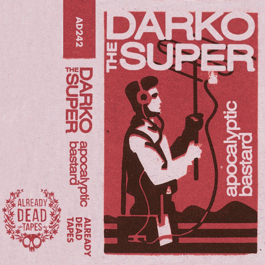 Darko The Super - Apocalyptic Bastard