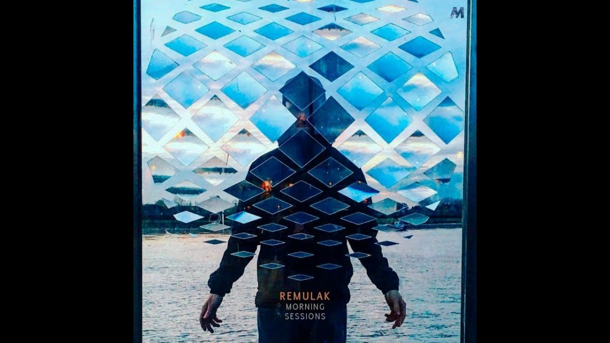Remulak - Morning Sessions Mix